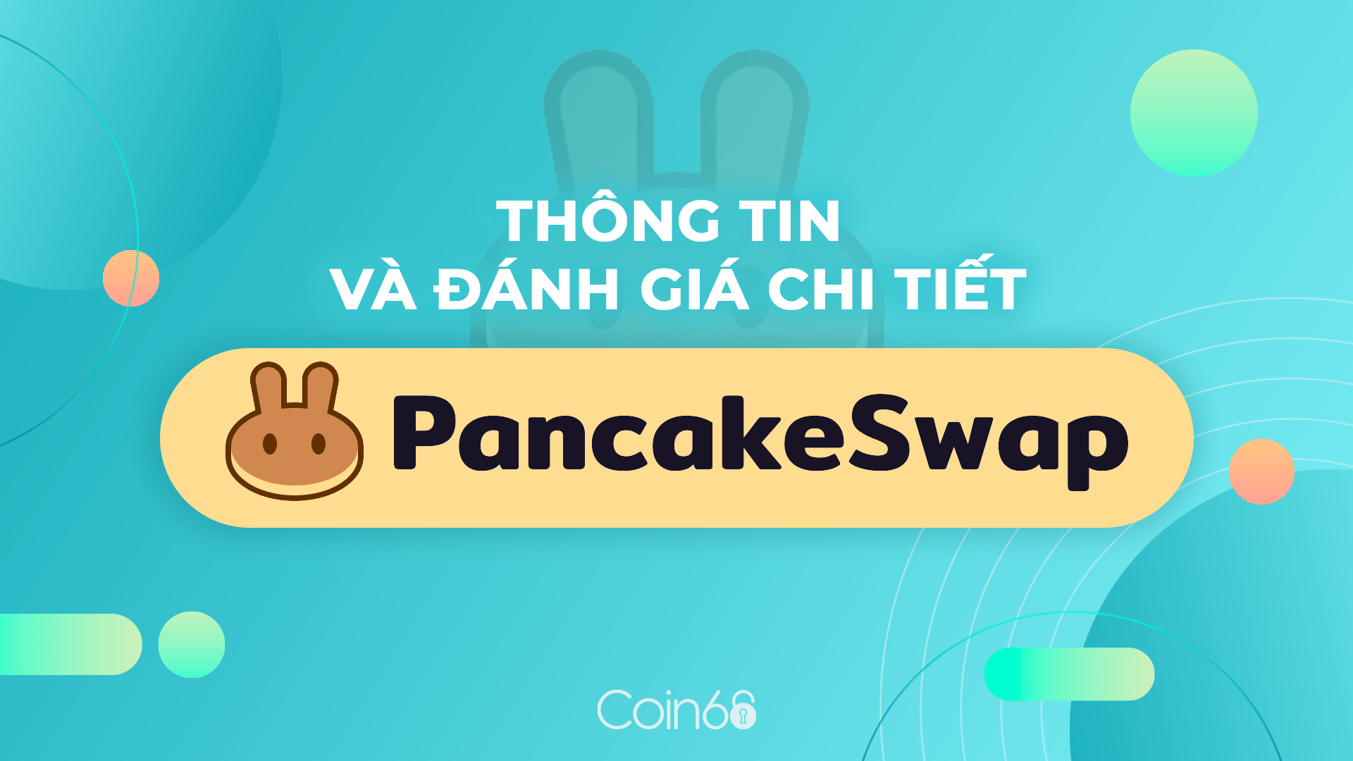 What is PancakeSwap?  Top 1 On BSC - Guide to Farming And Staking Cake On PancakeSwap
